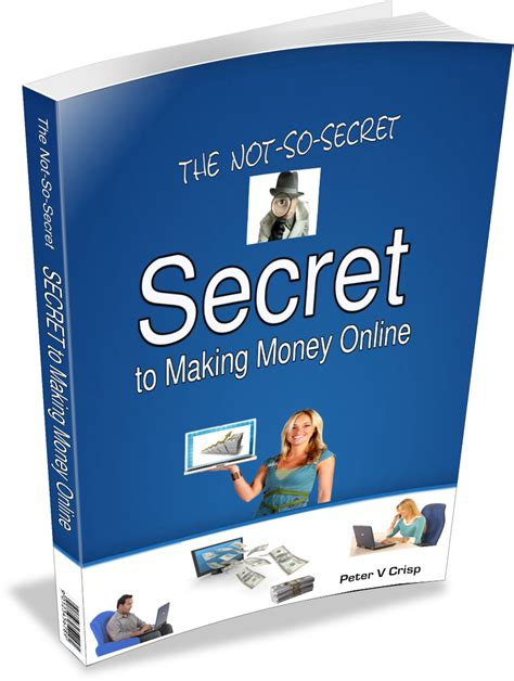 Secrets Of Making Money Online - best online success secret online affiliate wealth com
