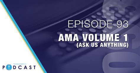 dramanice ask us anything episode 93 ama volume 1 ask us anything passionate dj