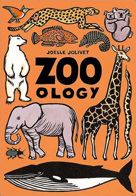 libro zoo ology zoo ology by joelle jolivet hardcover barnes noble 174