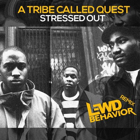 stressed out tribe freshnewtracks 187 a tribe called quest ft faith evans
