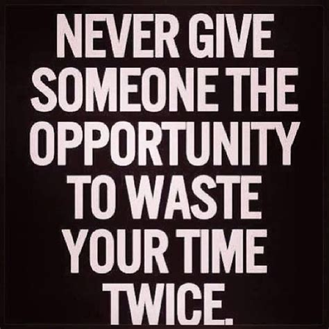 Your Time Wasters by Never Give Someone The Opportunity To Waste Your Time