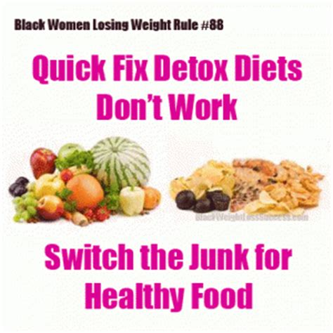 Detoxes Don T Woirk by Why Fix Detox Diets Don T Work Black Weight Loss