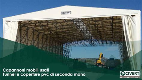 capannoni in pvc usati capannoni mobili usati coperture pvc civert di seconda mano