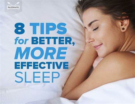 8 Tips For A by 8 Tips For Better More Effective Sleep