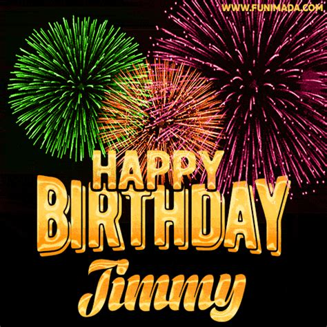 wishing   happy birthday jimmy  fireworks gif animated greeting card