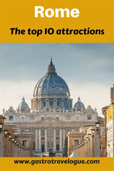 best sights in rome weekend in rome top 10 attractions gastrotravelogue