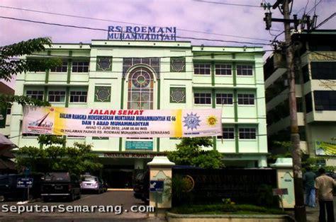 Alamat Dokter Aborsi Di Semarang Rumah Sakit Rs Roemani Muhammadiyah Semarang