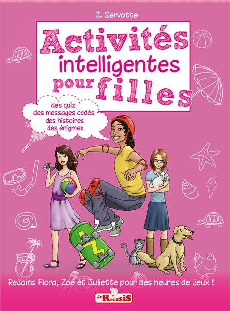 140952891x activites pour les filles activit 233 s intelligentes pour filles
