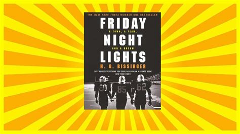 night section 1 summary friday night lights summary part one h g bissinger