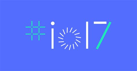 Google Io 2017 Giveaway - do you want to watch google i o 2017 s keynote address we ve got your hookup