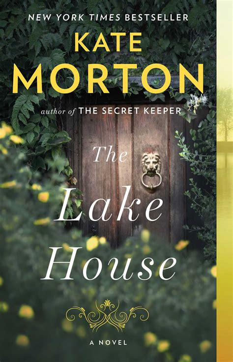 the lake house kate morton official publisher page simon schuster canada