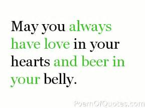 Wedding Quotes Drinking A Quote For Drinking Irish Pinterest Drinking Toasts Irish Toasts And Beer