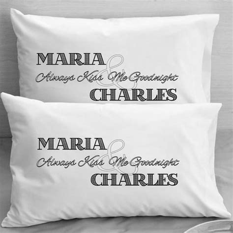 always kiss me goodnight gift pillow cases personalized