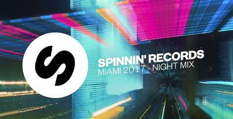 Records Miami Spinnin Records Miami Mix 2017 Mp3