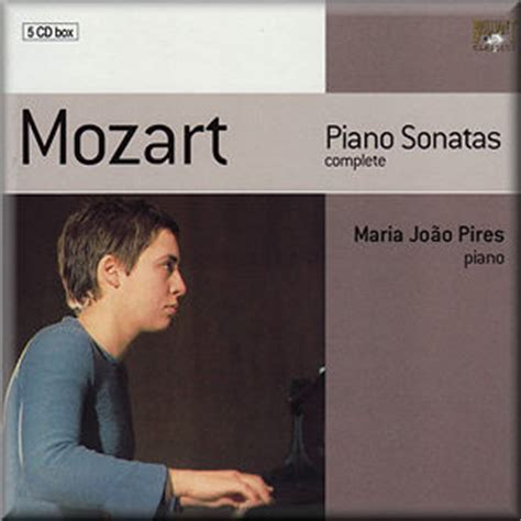 mozart piano sonatas best recordings mozart pires 92733 jl classical cd reviews april 2009