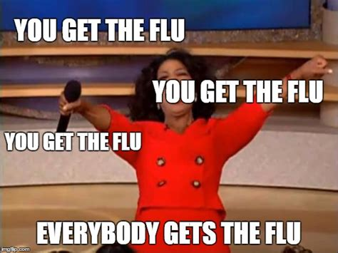 Flu Meme - the gallery for gt i have the flu meme