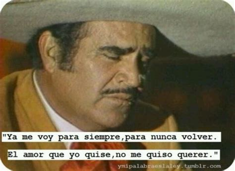 vicente fernandez quotes 1000 images about one bmf right hear on pinterest