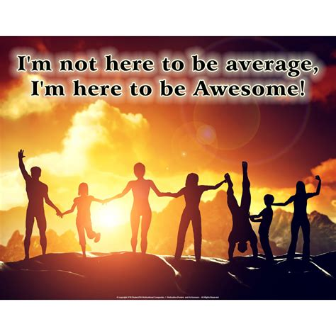 i m not here to be average i m here to be awesome positive quote journal wide ruled college lined composition notebook for 132 pages of 8x10 lined quote lined notebook series volume 7 books i m not here to be average
