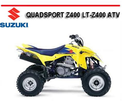 Free 2003 Suzuki Lt Z400 Quadsport Atv Repair Manual Pdf