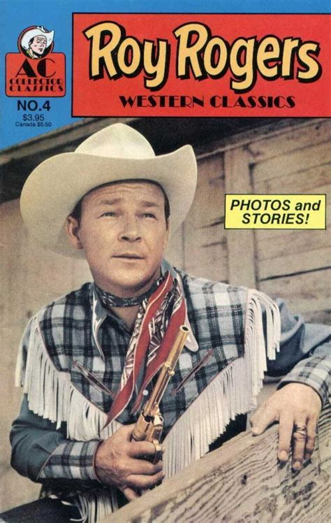 Roy Rogers Western Classics 4 Issue by Roy Rogers Western Classics 4 Issue
