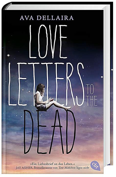 Letters To The Dead Letters To The Dead Deutsche Ausgabe Buch Portofrei