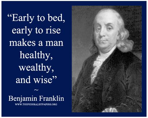 benjamin franklin quote early to bed and early to rise
