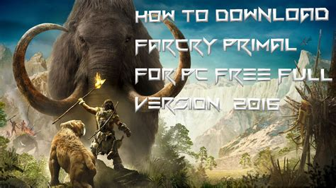 Dvd Far Cry Primal Cpy far cry primal pc free version 2017 finally cracked cpy 09 jan 17