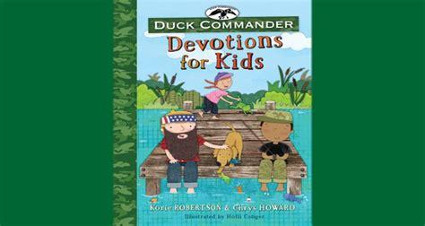 Duck Commander Devotional duck commander devotions for christian media magazine