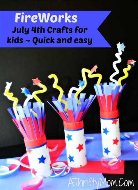 8 fun 4th of july crafts for kids things to make and do fireworks july 4th crafts for kids quick and easy