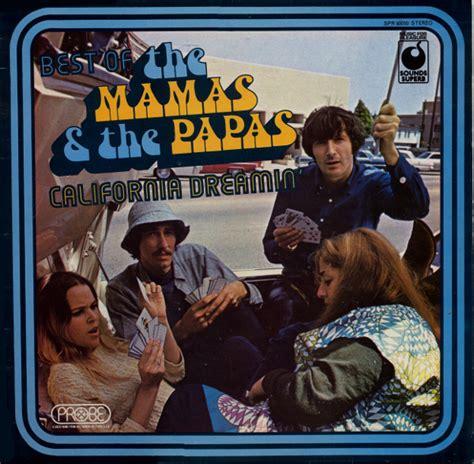 mamas and papas best of the mamas the papas best of the mamas the papas