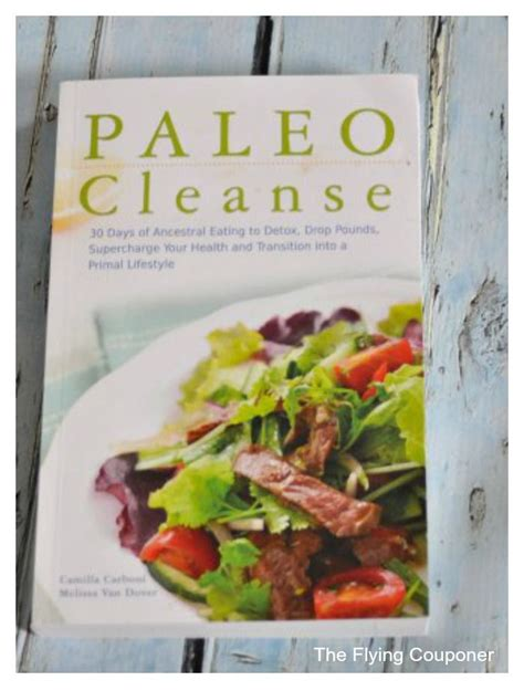 Paleo Cleanse Detox Designs For Health by Paleo Cleanse 30 Days Of Ancestral To Detox Drop