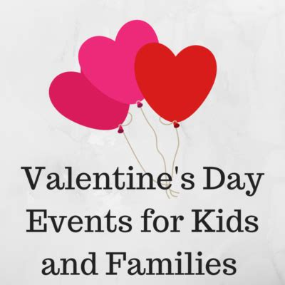 valentines day shows valentines events for and families