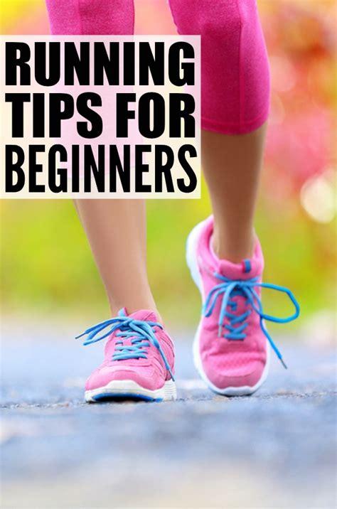 9 running tips for beginners running tips for beginners