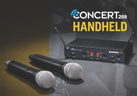 Samson Concert 288 Handheld Dual Channel Wireless System Isi 2 Mic press release now available samson s dual channel concert 288 handheld system takes the worry