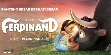 film ferdinand adalah preview film ferdinand 2017 edwin dianto new kid on