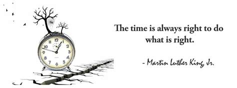 What Is The Right Time To Do Mba Quora by The Time Is Always Right Mlk Quotes Quotesgram