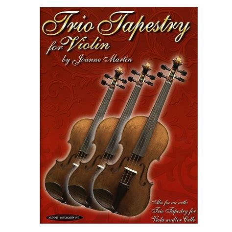 Trio Tapestry Cello by Trio Tapestry For Violin Joanne Martin