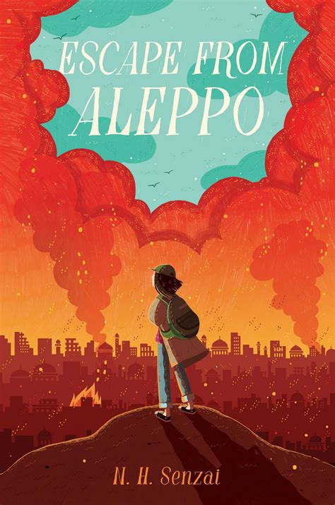 escape from aleppo book by n h senzai official