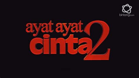 ayat ayat cinta 2 watch bintang movie review ayat ayat cinta 2 vidio com