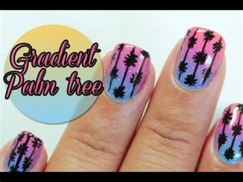 nail art tutorial palm tree hochzeits nail designs gradient palm tree nail art
