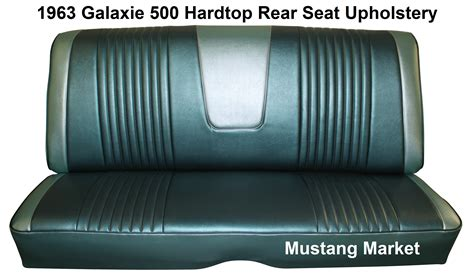 bench seat upholstery 1963 galaxie 500 bench seat upholstery