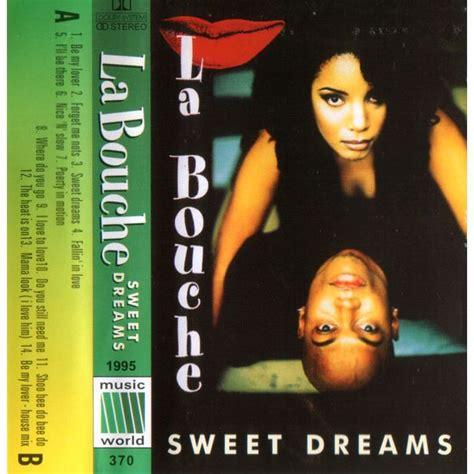 sweet dreams mp3 sweet dreams la bouche mp3 buy full tracklist