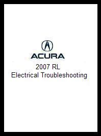 1999 acura rl electrical troubleshooting manual 2007 acura rl electrical troubleshooting manual