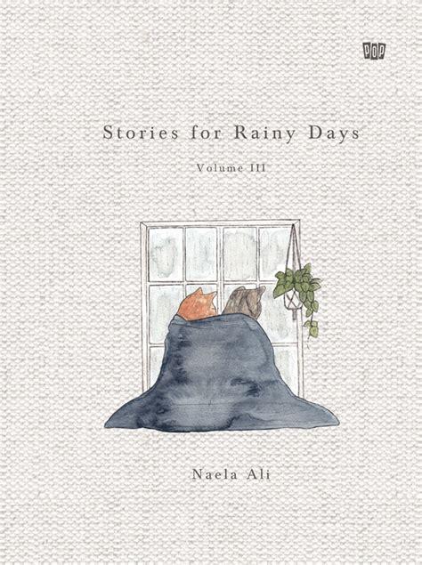 Paket Stories For Rainy Days Naela Ali buku stories for rainy days volume iii penulis naela ali penerbit gramedia mizanstore