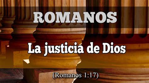 imagenes justicia de dios la justicia de dios repaso de rom 1 17 youtube