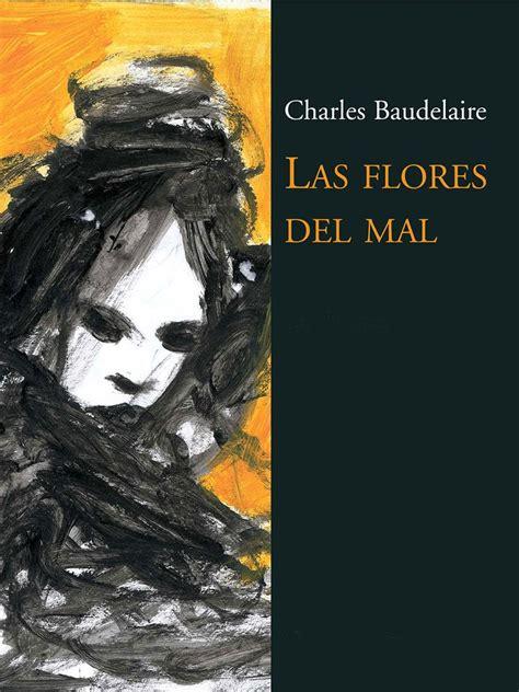 libro las flores del mal autores de habla hispana e inglesa honran a cervantes y shakespeare noticias literatura cubana
