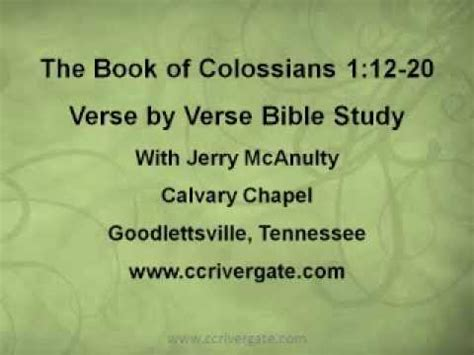 Colossians 33 Verse By Verse Bible Commentary | colossians 1 12 20 verse by verse bible study with jerry