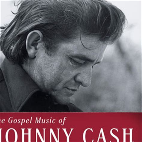 正版 the gospel of johnny cash专辑 johnny 全碟试听下载