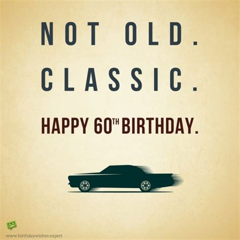 60th Birthday Meme - not old classic 60th birthday and birthdays