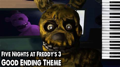 s day ending song five nights at freddy s 3 ending theme song